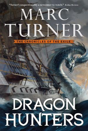 DRAGON HUNTERS by Marc Turner