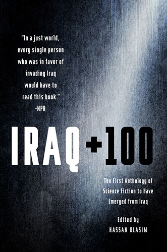 Iraq + 100 edited by Hassan Blasim