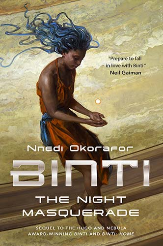 Binti: Night Masquerade by Nnedi Okorafor